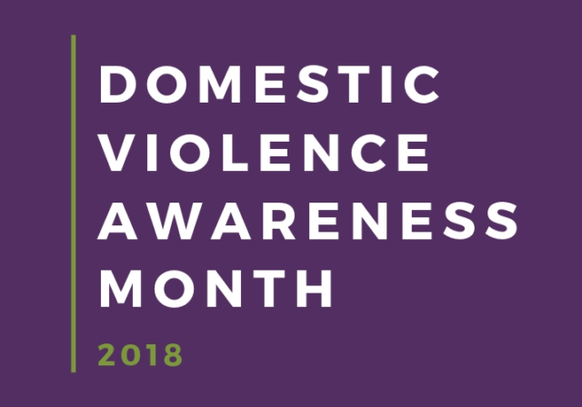 Graphic image saying Domestic Violence Awareness Month in white letters and 2018 in light green letters on purple background