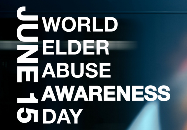 Graphic image saying JUNE 15 World Elder Abuse Awareness Day